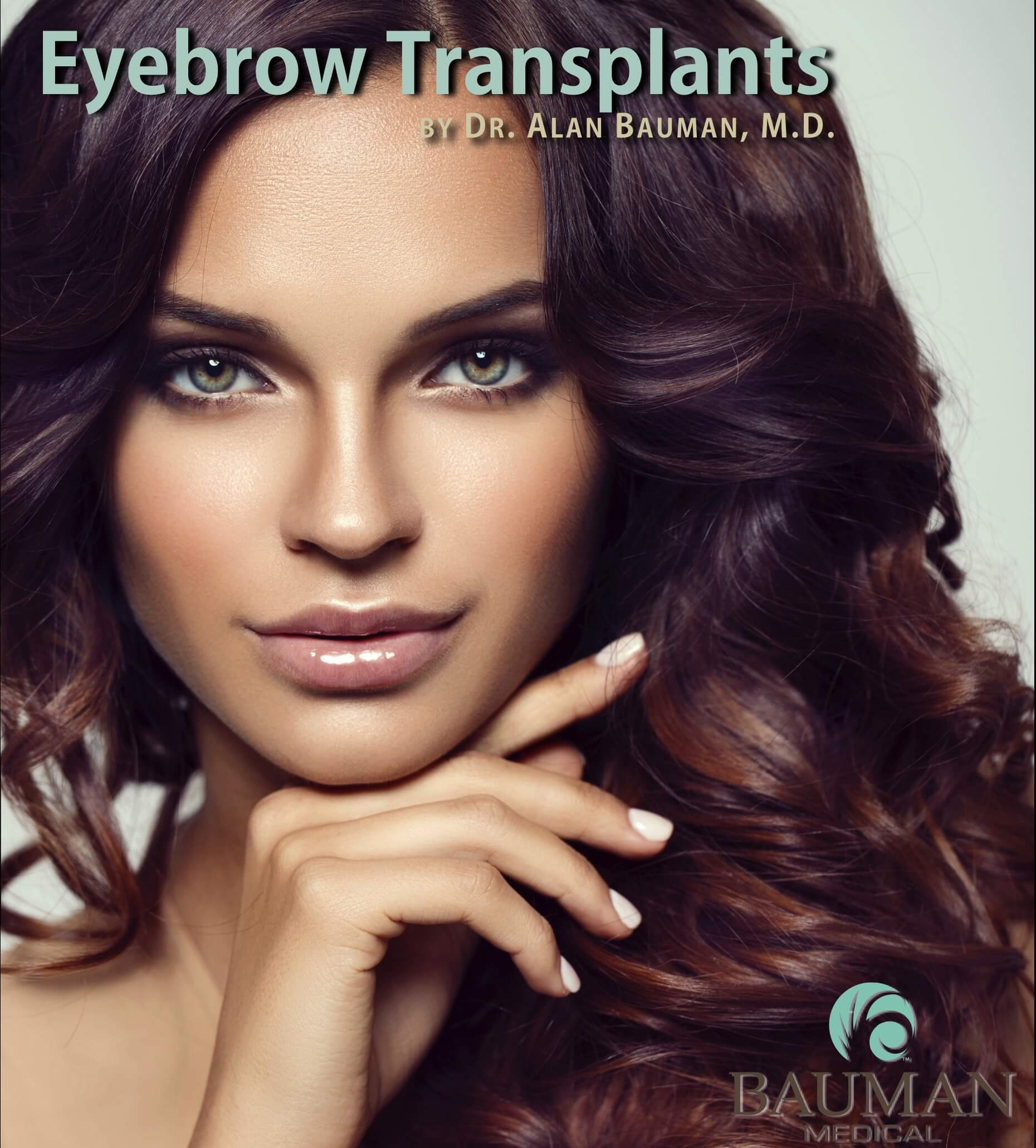 Eyebrow Transplantation | Special Cases | Bauman Medical Group