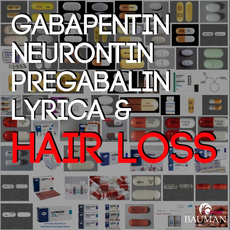 Do Gabapentin Neurontin And Pregabalin Lyrica Cause Hair